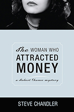 The Woman Who Attracted Money by Steve Chandler225