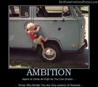 Ambition Aspire Dream  8-9-12