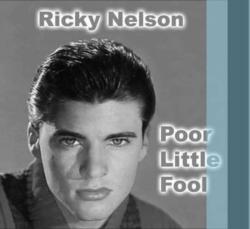 Ricky Nelson  Poor Little Fool