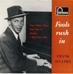 Sinatra  Fools Rush In